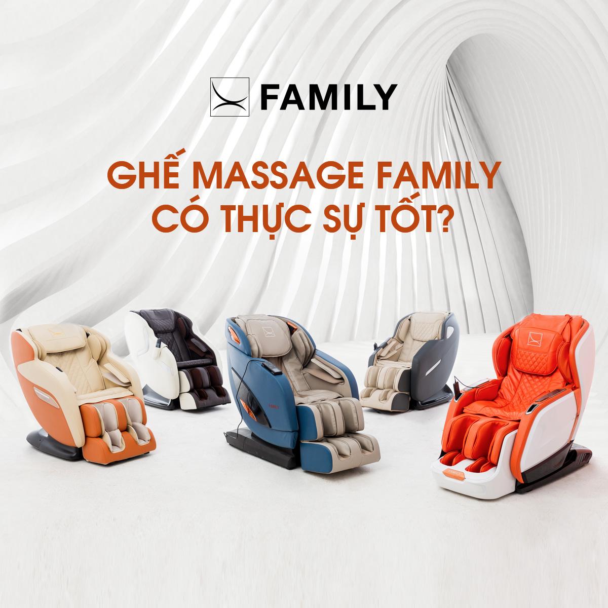 Ghế massage Family có thực sự tốt hay không?